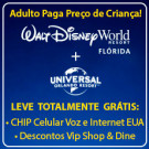 COMBO Black Friday Walt Disney World + Universal Orlando + Chip Celular Voz e Internet + Cartão VIP Dine 4Less